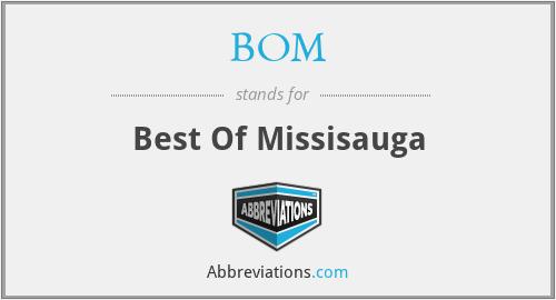 BOM - Best Of Missisauga