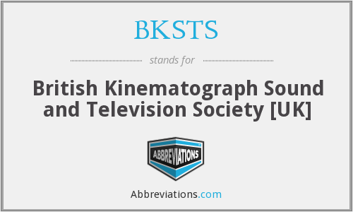 What does BKSTS stand for?