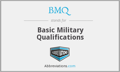 BMQ - Basic Military Qualifications