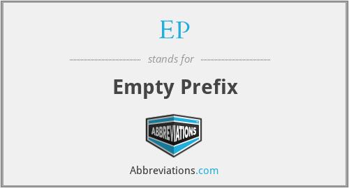 EP - Empty Prefix