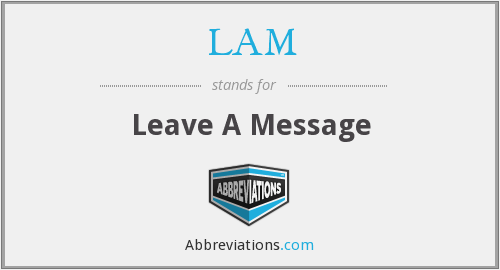 LAM - Leave A Message