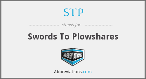 STP - Swords To Plowshares