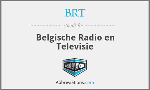 BRT - Belgische Radio en Televisie