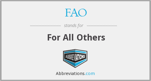 FAO - For All Others