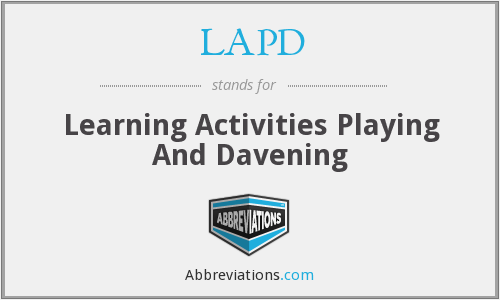 LAPD - Learning Activities Playing And Davening