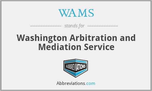 WAMS - Washington Arbitration and Mediation Service