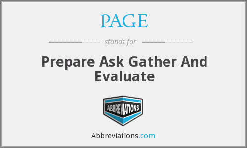 PAGE - Prepare Ask Gather And Evaluate
