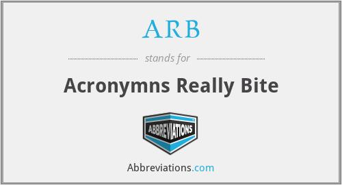ARB - Acronymns Really Bite