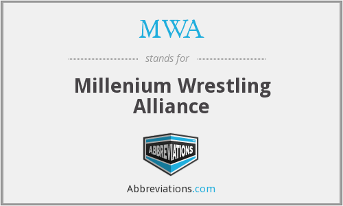 MWA - Millenium Wrestling Alliance