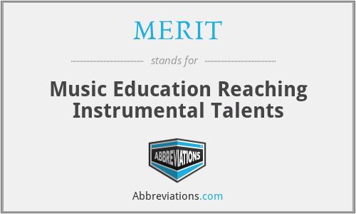 MERIT - Music Education Reaching Instrumental Talents