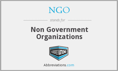 NGO - Non Government Organizations