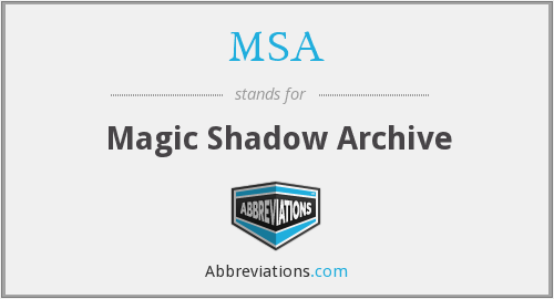 MSA - Magic Shadow Archive