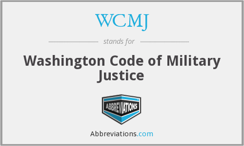 WCMJ - Washington Code of Military Justice
