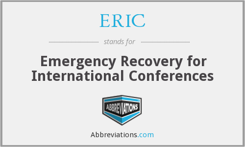 ERIC - Emergency Recovery for International Conferences