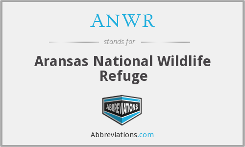 ANWR - Aransas National Wildlife Refuge