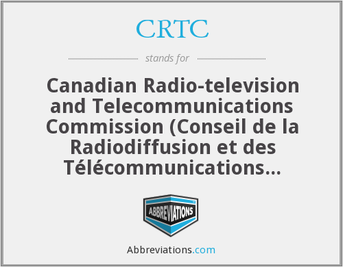 What does CRTC stand for?