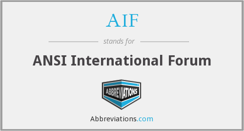 AIF - ANSI International Forum