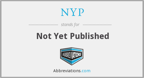 NYP - Not Yet Published