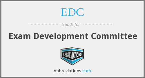 EDC - Exam Development Committee
