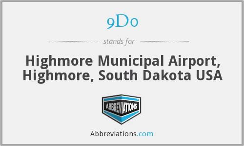 9D0 - Highmore Municipal Airport, Highmore, South Dakota USA