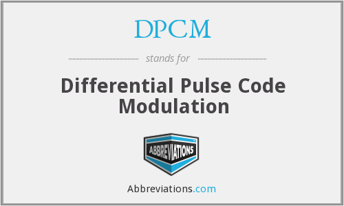 What does DPCM stand for?