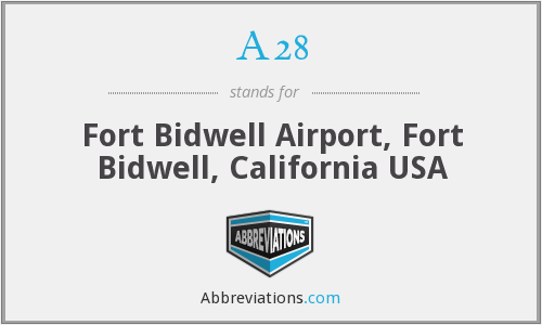 A28 - Fort Bidwell Airport, Fort Bidwell, California USA