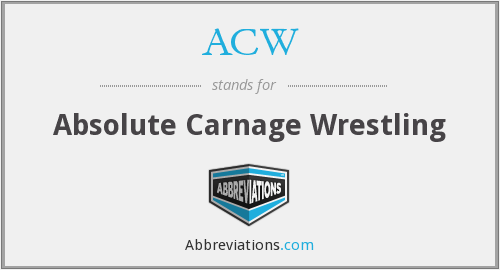 ACW - Absolute Carnage Wrestling