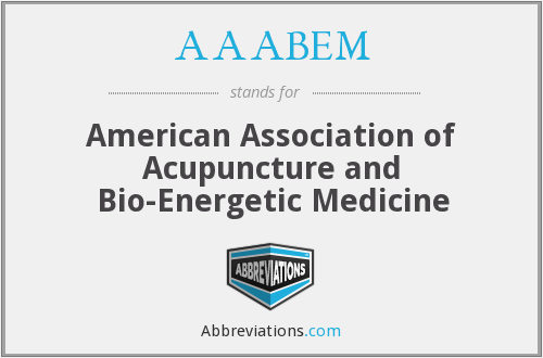 AAABEM - American Association of Acupuncture and Bio-Energetic Medicine