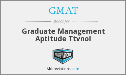 GMAT - Graduate Management Aptitude Ttvnol