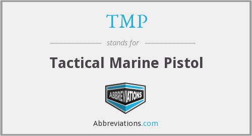 TMP - Tactical Marine Pistol