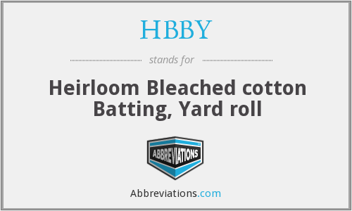 HBBY - Heirloom Bleached cotton Batting, Yard roll