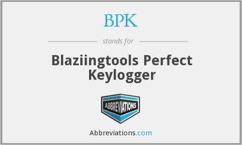BPK - Blaziingtools Perfect Keylogger