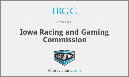 IRGC - Iowa Racing and Gaming Commission