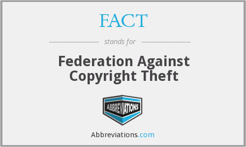 FACT - Federation Against Copyright Theft