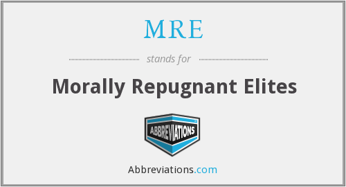 MRE - Morally Repugnant Elites