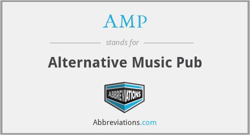 AMP - Alternative Music Pub