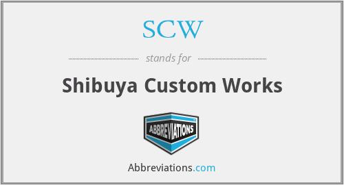 SCW - Shibuya Custom Works