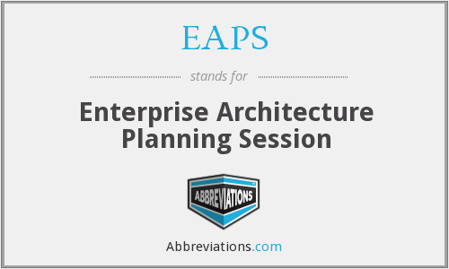 EAPS - Enterprise Architecture Planning Session