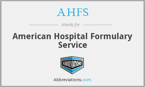 What does AHFS stand for?