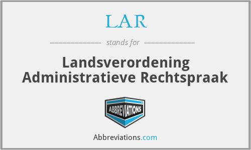LAR - Landsverordening Administratieve Rechtspraak