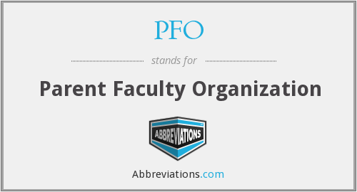 PFO - Parent Faculty Organization