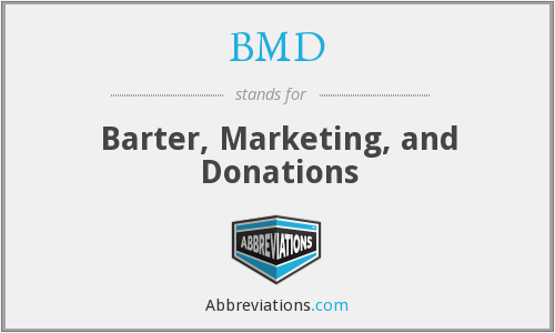 BMD - Barter, Marketing, and Donations