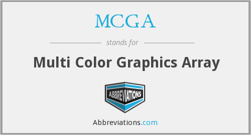 MCGA - Multi Color Graphics Array