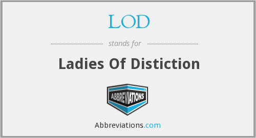 LOD - Ladies Of Distiction
