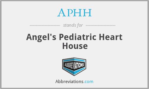 APHH - Angel's Pediatric Heart House