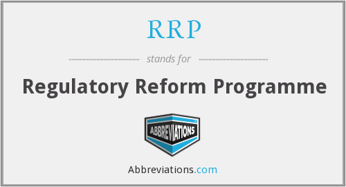 RRP - Regulatory Reform Programme