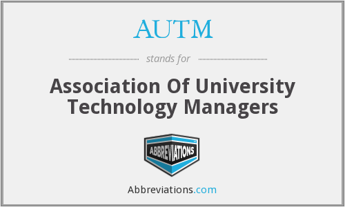 What does AUTM stand for?