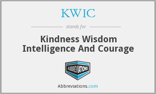 KWIC - Kindness Wisdom Intelligence And Courage