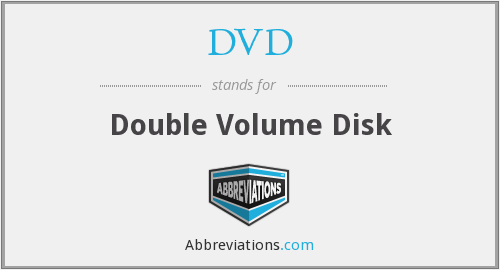 DVD - Double Volume Disk
