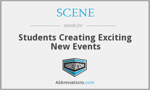 SCENE - Students Creating Exciting New Events
